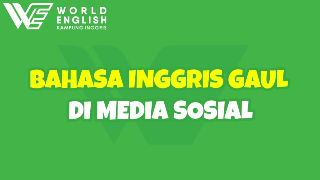 bahasa gaul bahasa inggris di media sosial