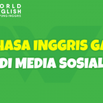 10 Bahasa Gaul Bahasa Inggris Kekinian di Media Sosial, Kamu Harus Tau Biar Gak Kudet!