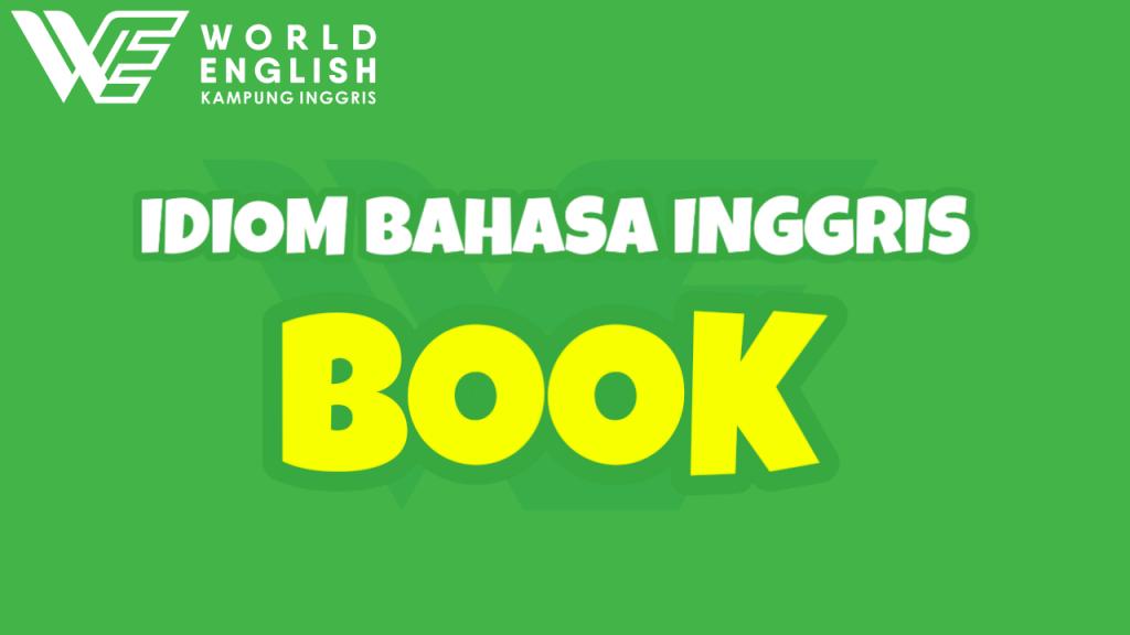 idiom dengan kata book
