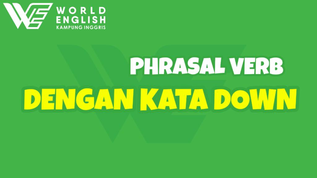 Phrasal verb kata down