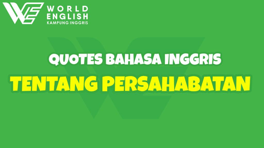 quotes bahasa inggris tentang persahabatan