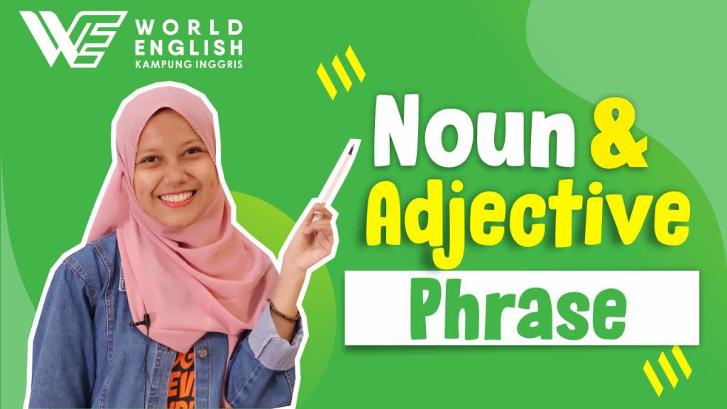 contoh adjective phrase