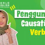 Kumpulan Contoh Kalimat Causative Verb Lengkap Bikin Kamu Jadi Lebih Paham!
