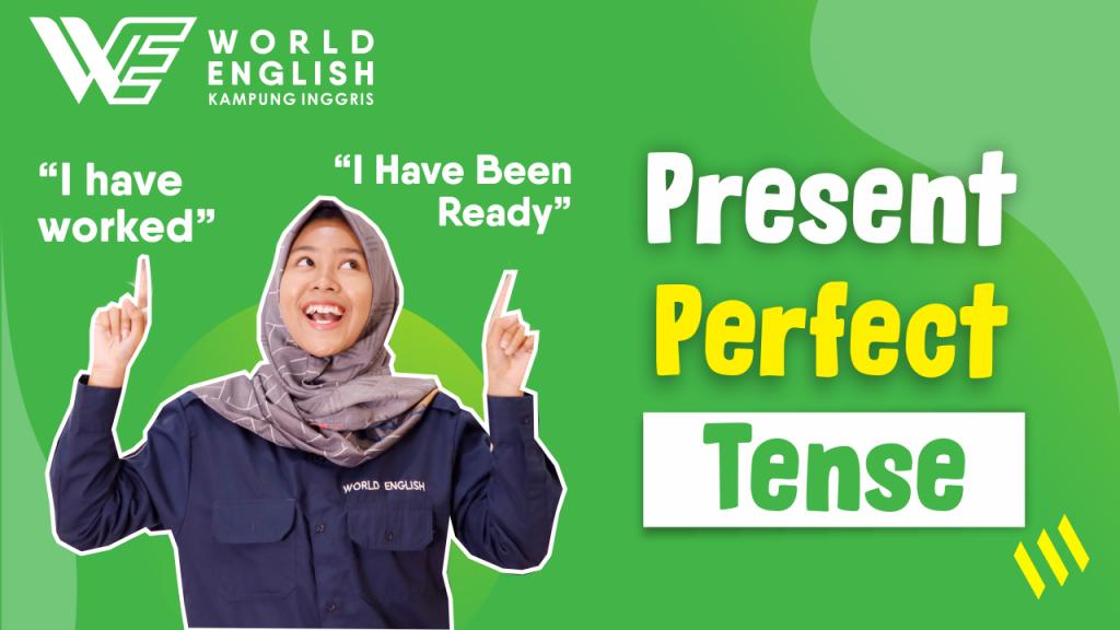 contoh kalimat present perfect tense