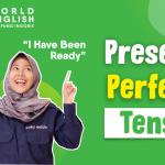 Pahami Lebih Dalam Present Perfect Tense Melalui Penerapan Pola Pada Contoh Kalimat Ini Yuk!