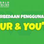 Your vs. You're, Sama Atau Beda Ya? Simak Penjelasan Lengkapnya Yuk!