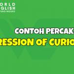 4 Contoh Percakapan Bahasa Inggris Expression of Curiosity Lengkap Beserta Artinya