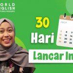 Lakukan Ini Untuk Bisa Lancar Bahasa Inggris dalam Waktu 30 Hari!