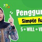 Kumpulan Contoh Kalimat Simple Future Tense Lengkap, Bikin Kamu Jadi Makin Jago!