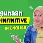 Pelajari Materi Infinitive Lengkap, Mulai dari Fungsi dan Penggunaan Hingga Contoh Kalimat!