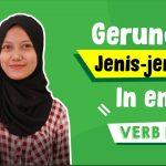 Penjelasan Lengkap Gerund Bahasa Inggris Mulai Dari Pengertian, Penggunaan dan Contoh Kalimat