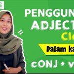 Adjective Clause? Pahami Lebih Lanjut Melalui Contoh Penggunaan Berikut Ini Yuk!